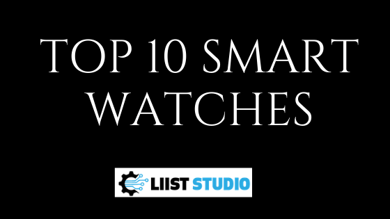Top 10 smart watches