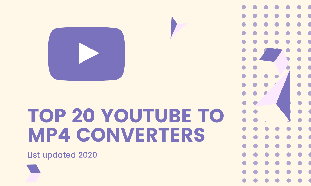 Top 20 Youtube to Mp4 Converters