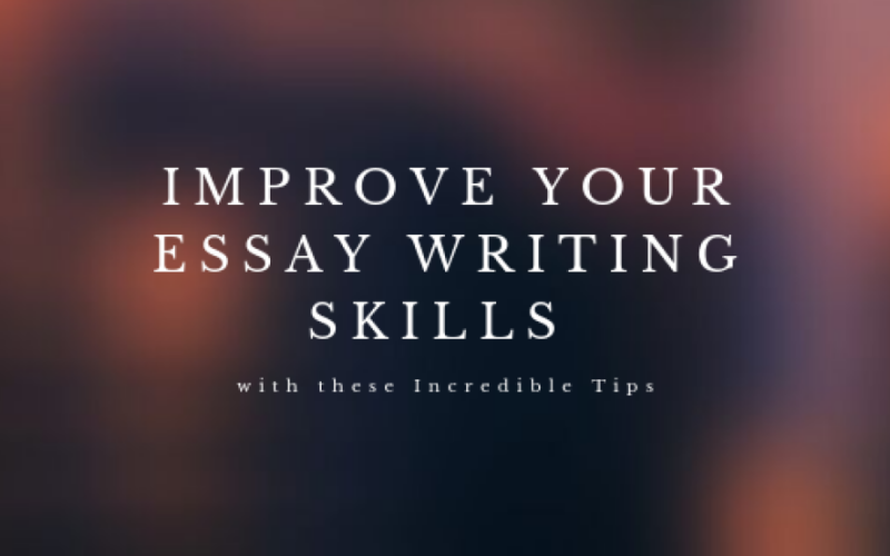 Improve Your Academic Essay Writing Skills