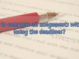 How to complete all assignments without losing the deadlines?