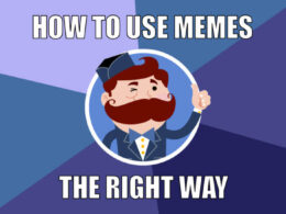 How to Use Memes the Right Way in Your Social Media Content