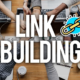 Link Building — Strategies You Should Know in 2021